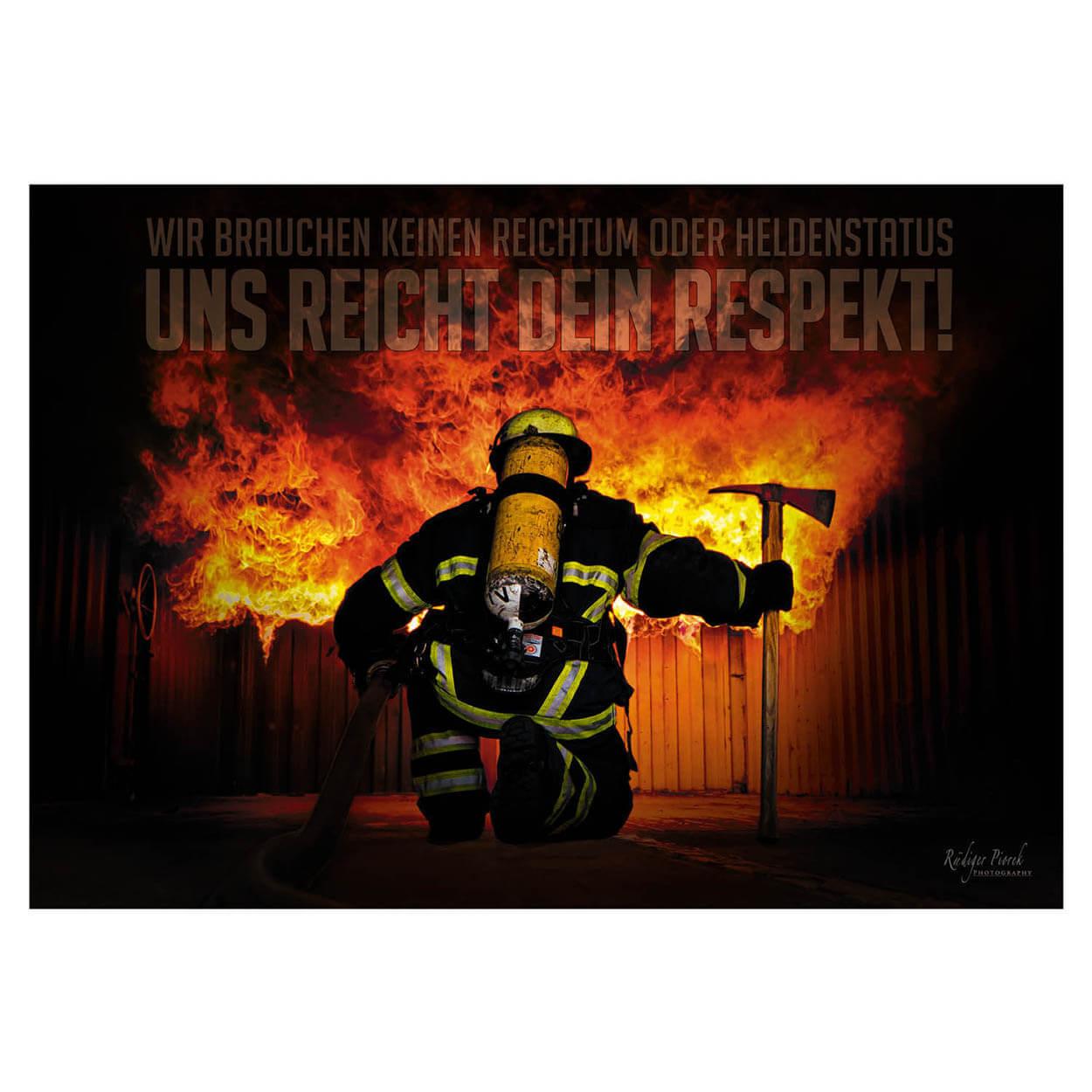Feuerwehrposter Dein Respekt - Wandbild 100 x 70 cm